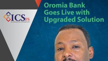 Oromia Bank Goes Live with Upgraded Solution