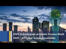 ICS Financial Systems to Participate at Islamic Finance Week 2019- AIFC